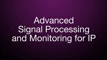 Digital Signage: IBC 2017: Networking Advanced Signal Processing