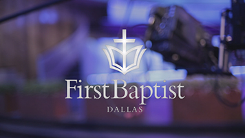 First Baptist Dallas — GV Spotlight: