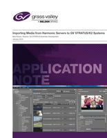 Importing Media from Harmonic Servers to GV STRATUS/K2 Systems Application Note