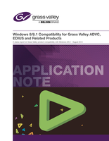 Windows 8/8.1 Compatibility for Grass Valley ADVC, EDIUS and Related Products Application Note
