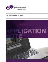 The EDIUS OFX Bridge Application Note