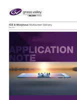 ICE & Morpheus Multiscreen Delivery Application note