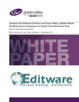Fastrack+K2: Editware Fastrack and Grass Valley K2 Media Server Integration for Hybrid Linear/Nonlinear Post Application Note