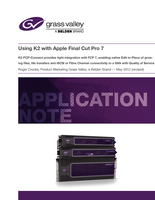 Using K2 with Apple Final Cut Pro 7 Application Note