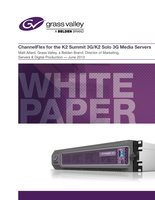 ChannelFlex for the K2 Summit 3G/K2 Solo 3G Media Servers Application Note