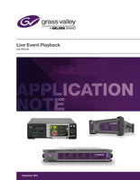 Live Event Playback Application Note: The Advantages of Professional Solutions Versus General-Purpose Computers and Software for Live Event Playback in Various Professional Environments