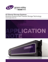 K2 Shared Storage Systems: Building Systems with Flexible Storage Technology