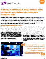 University of Rhode Island Relies on Grass Valley Solutions to Give Students Real-Life Sports Production Skills Case Study