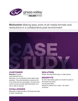 Motionlink Making Easy Work of all Media Formats and Resolutions in a Collaborative Post Environment Case Study