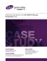 Delivering the World's First 4K UHD IP Remote Production Trial Case Study