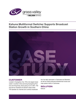 Kahuna Multi-Format Switcher Supports Broadcast Station Growth in Southern China Case Study
