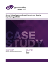 Grass Valley Systems Drive Playout and Quality Monitoring at MNN Case Study