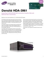 Densité HDA-3961: Single/Dual 12G/3G/HD/SD-SDI Distribution Amplifier (DA) with Optional Fiber Connectivity Datasheet