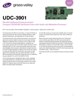 UDC-3901: Densité Up/Down/Crossconversion Compact 3G/HD/SD Up/Down/Cross with Audio and Metadata Processor Datasheet