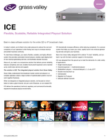 ICE: Flexible, Scalable, Reliable Integrated Playout Solution Datasheet
