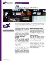 iTX: 4K/HD/SD Integrated Playout with IP/SDI Flexibility & Advanced Workflow Automation  Datasheet