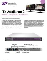 iTX Appliance 2: 4K/HD/SD Dual/Single Channel Playout Platform Datasheet