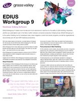 EDIUS Workgroup 9: Nonlinear Editing Software Datasheet