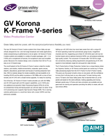 GV Korona K-Frame V-series: Video Production Center Datasheet