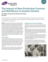The Impact of New Production Formats and Workflows to Camera Control Whitepaper