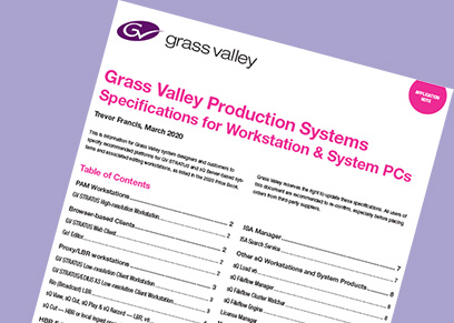 Grass Valley Production Systems Specifications for Workstation & System PCs Application Note